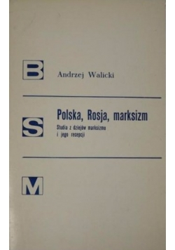 Polska, Rosja, marksizm