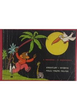 Awantury i wybranki małej małpki fiki-miki