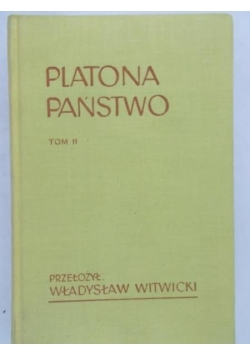 Platona państwo, T. II