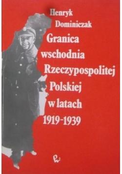 Granica wschodnia Rzeczypospolitej Polskiej w latach 1919-1939