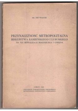 Przynależność metropolitalna