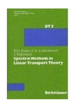 Spectral Methods in Linear Transport Theory