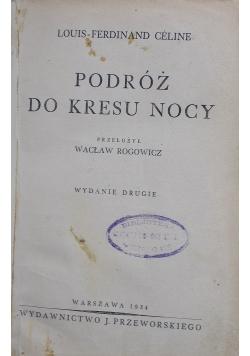 Podróż do kresu nocy - 1934 r.
