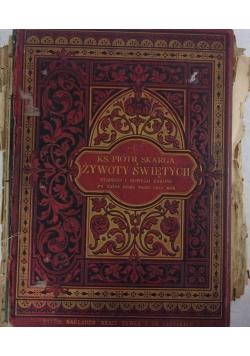 Żywoty Świętych, Tom 1-2, 1884r., UNIKAT