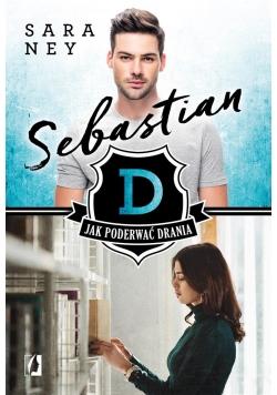 Jak podrewać drania T.1 Sebastian