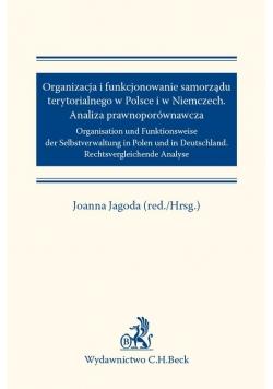 Organizacja i funkcjonowanie samorządu terytorialnego w Polsce i w Niemczech Analiza prawnoporównawcza
