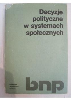 Decyzje polityczne w systemach społecznych