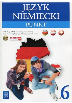 Punkt Język niemiecki 6 Podręcznik z płytą CD