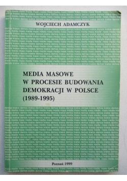 Media masowe w procesie budowania demokracji w Polsce (1989-1995)