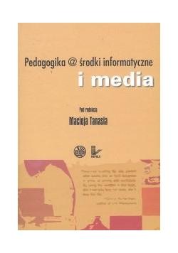 Pedagogika @ środki informatyczne i media