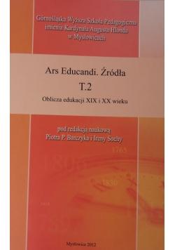 Ers Educandi. Źródła T.2 Oblicza edukacji XIX i XX wieku
