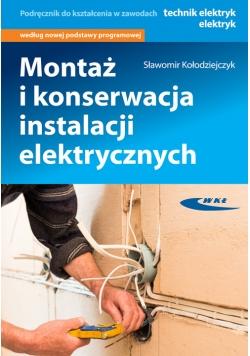 Montaż i konserwacja instalacji elektrycznych
