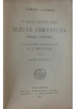 O naśladowaniu Jezusa Chrystusa. Ksiąg czworo, 1910 r.