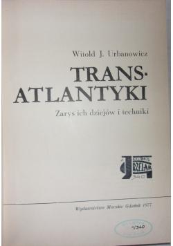 Transatlantyki - zarys ich dziejów i techniki