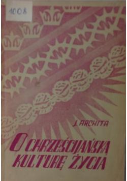 O chrześcijańską kulturę życia, 1948