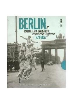 Berlin Szalone lata dwudzieste, nocne życie i sztuka