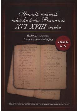 Słownik nazwisk mieszkańców Poznania XVI-XVIII wieku Tom 2 G-N