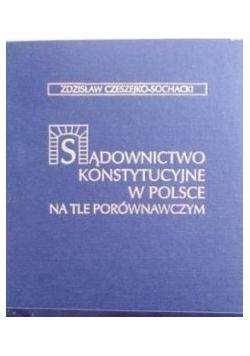 Sądownictwo konstytucyjne w Polsce na tle porównawczym