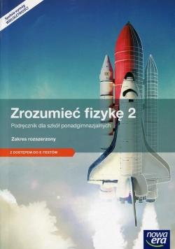 Zrozumieć fizykę 2 Podręcznik z dostępem do e-testów Zakres rozszerzony