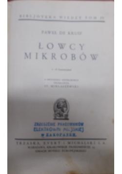 Łowcy mikrobów, 1930 r.