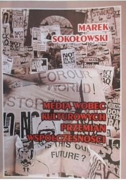 Media wobec kulturowych przemian współczesności