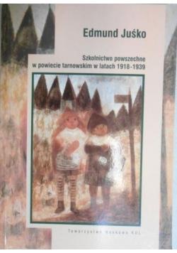 Szkolnictwo powszechne w powiecie tarnowskim w latach 1918-1939