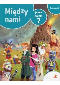 Między nami Język polski 7 Podręcznik