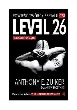 Level 26: Mroczne początki
