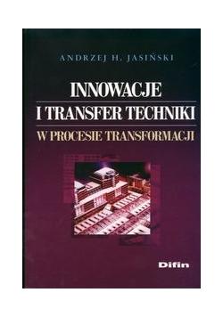 Innowacje i transfer techniki w procesie transformacji