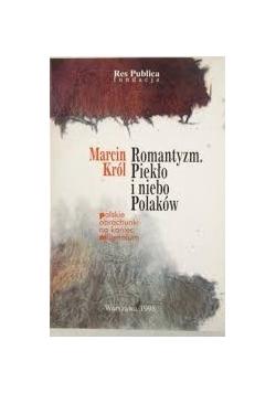 Romantyzm. Piekło i niebo Polaków