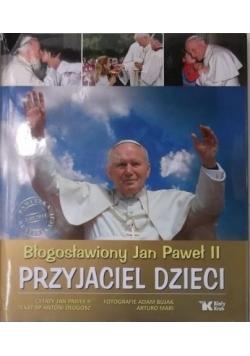 Błogosławiony Jan Paweł II Przyjaciel dzieci