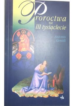 Proroctwa na III tysiąclecie