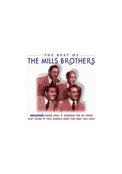 Best of the Mills Brothers,CD The Mills Brothers