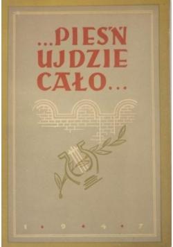 Pieśń ujdzie cało… Antologia wierszy o Żydach pod okupacją niemiecką, 1947 r.