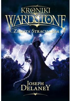 Kroniki Wardstone 13 Zemsta stracharza
