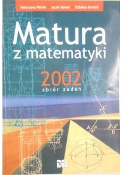 Matura z matematyki 2002. Zbiór zadań