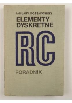 Elementy dyskretne RC. Poradnik