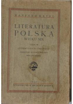 Literatura Polska wieku  XIX, cz III, 1930 r.