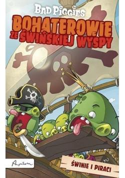 Bohaterowie Świńskiej Wyspy. Świnie i piraci