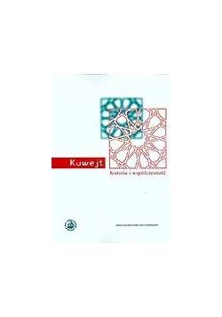 Kuwejt, historia i współczesność
