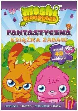 Moshi Monsters. Fantastyczna książka zabaw