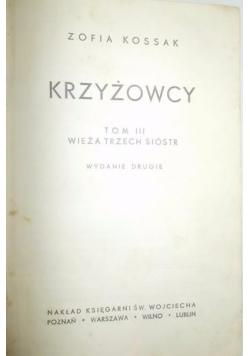 Krzyżowcy, t. III,1945r.