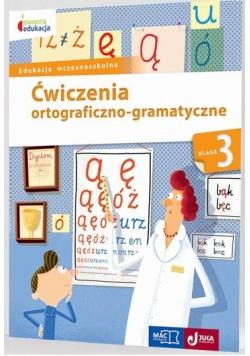 Owocna edukacja. Ćwiczenia ortogr- gramat kl.3 MAC