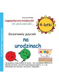 Zaczarowany języczek na urodzinach 4 latki