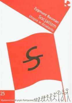 Socjalizm. Utopia w działaniu