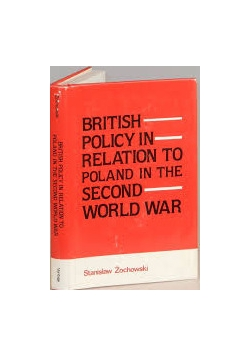 British policy in relation to Poland in the second world war