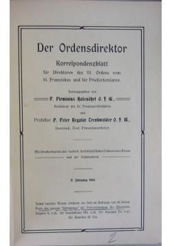 Der Ordensdirektor, 1908r.