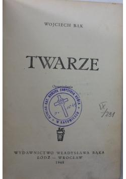 Twarze, 1948 r.