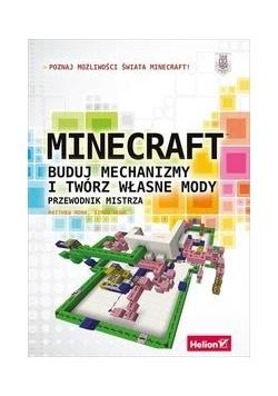 Minecraft Buduj mechanizmy i twórz własne mody Przewodnik mistrza, Nowa