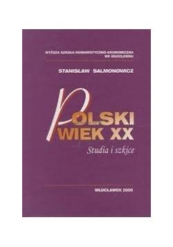 Polski wiek XX. Studia i szkice